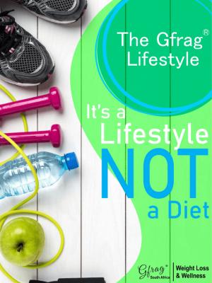 The Gfrag® Lifestyle